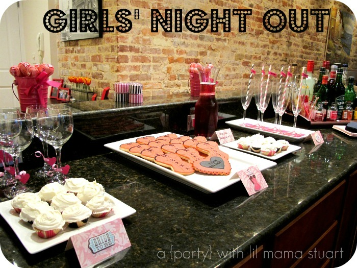 Girls nite out ideas