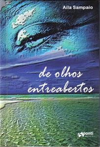DE OLHOS ENTREABERTOS - poemas