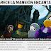 Nuevo Diario | Aparece la mansión encantada...