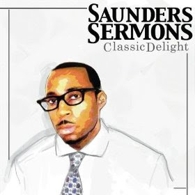 Saunders Sermons - Classic Delight (RNB/Neo Soul)