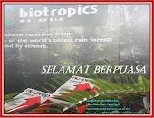 SELAMAT BERPUASA-Tulus Ikhlas Biotropics Malaysia Berhad Bertenaga Menuju Pembangunan Ummah