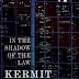 """K"" is for In the Shadow of the Law by Kermit Roosevelt"