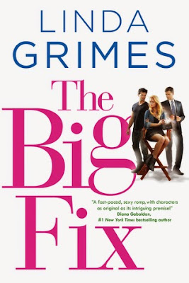 The Big Fix by Linda Grimes