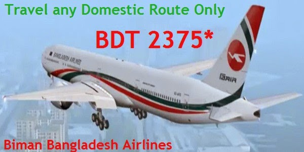 Domestic Biman Bangladesh Airlines Tickets only BDT 2375*