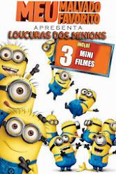 Baixar Filme Meu Malvado Favorito Apresenta: Loucuras dos Minions (Dual Audio) Online Gratis