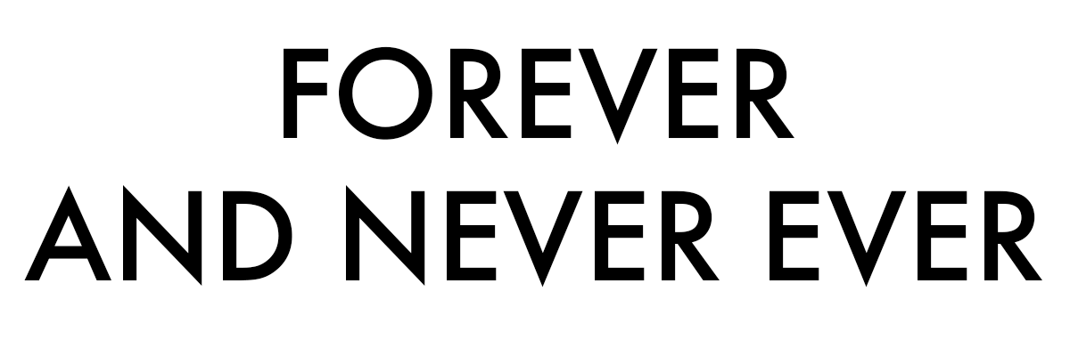 FOREVER AND NEVER EVER by Kat Ambroziak