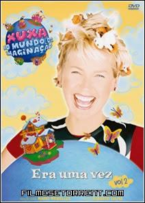 Xuxa No Mundo da Imaginação Era Uma Vez Vol. 2 Torrent Dublado