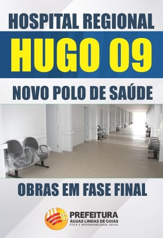 HOSPITAL REGIONAL HUGO 09 NOVO POLO DE SAÚDE