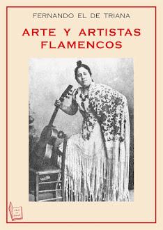 """""""Arte y artistas flamencos"""" de Fernando el de Triana"""