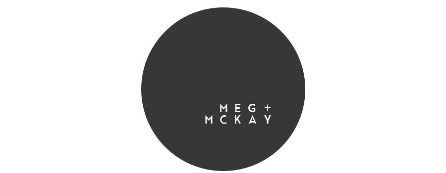 MEG + MCKAY