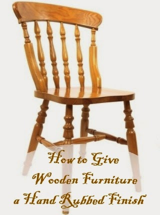 How To Give Wood Furniture a Hand-Rubbed Finish