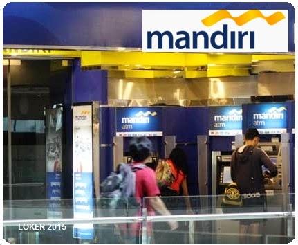Loker BUMN Bank mandiri, Info kerja Bank 2015, Peluang karir terbaru