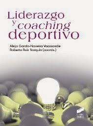 Libro LIDERAZGO Y COACHING DEPORTIVO (2014)