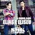 """A chuva caiu"", é o título do novo CD da dupla Elias e Eliseu"