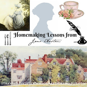 Homemaking Lessons From Jane Austen