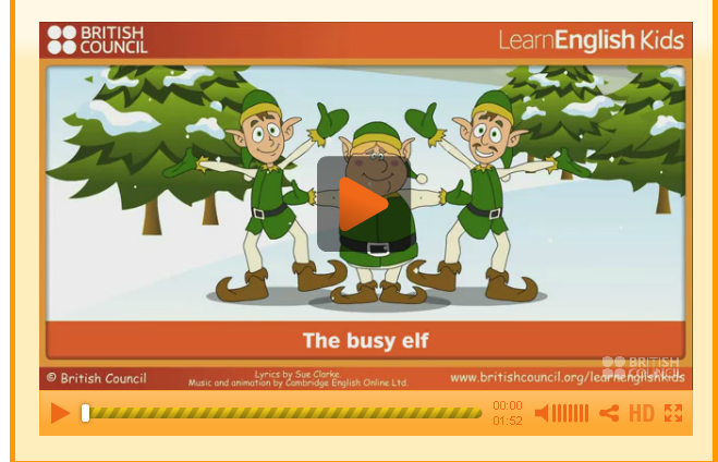 http://learnenglishkids.britishcouncil.org/es/songs/the-busy-elf
