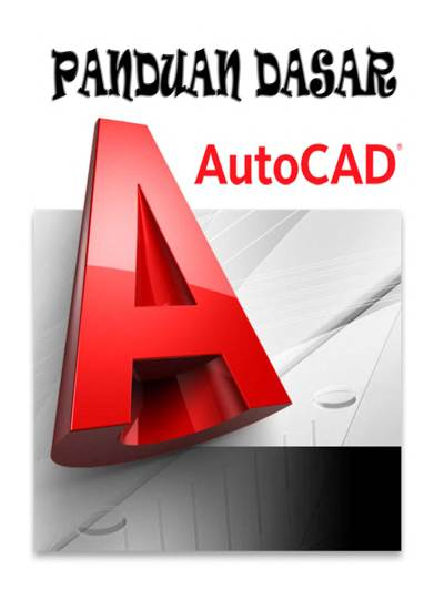 Panduan Dasar Autocad 2005