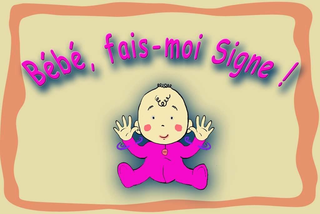 Bébé fais moi signe
