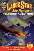 iPulp LANCE STAR: SKY RANGER  - Vol.1 #3: Talons of the Red Condors by Bill Spangler