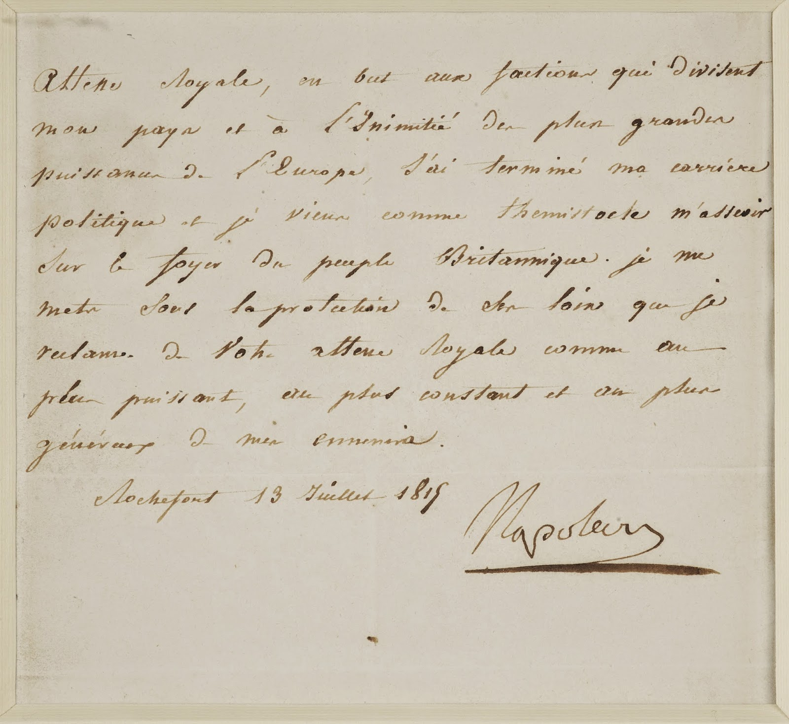 Napoleon's letter of surrender sent to   George, Prince Regent, 13 July 1815  Royal Archives  © Her Majesty Queen Elizabeth II 2014