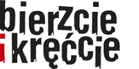 Logo konkursu Bierzcie i kręćcie