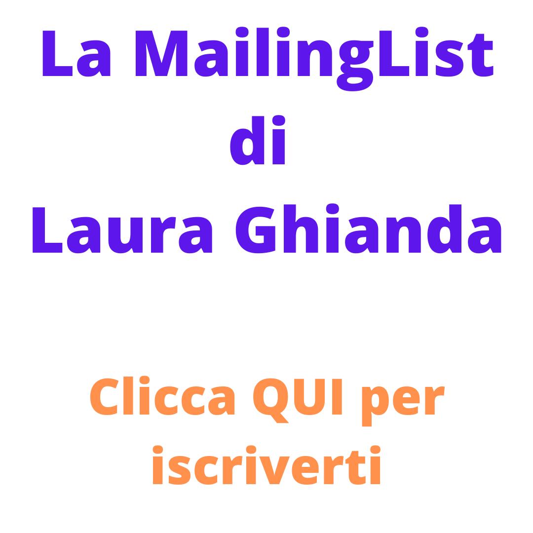 Iscriviti alla mia Mailing List personale!