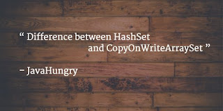 difference between hashset and copyonwritearrayset in java with example