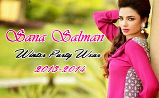 Sana Salman Party Wear Collection 2013-2014