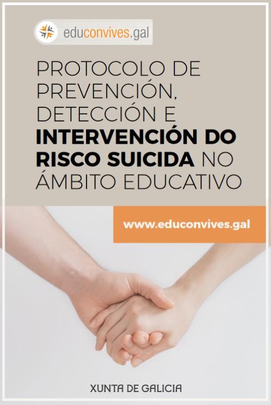 PROTOCOLO DE PREVENCIÓN, DETECCIÓN E INTERVENCIÓN DO RISCO SUICIDA