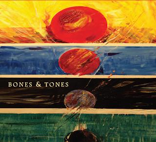 Bones And Tones – Bones And Tones (2011)