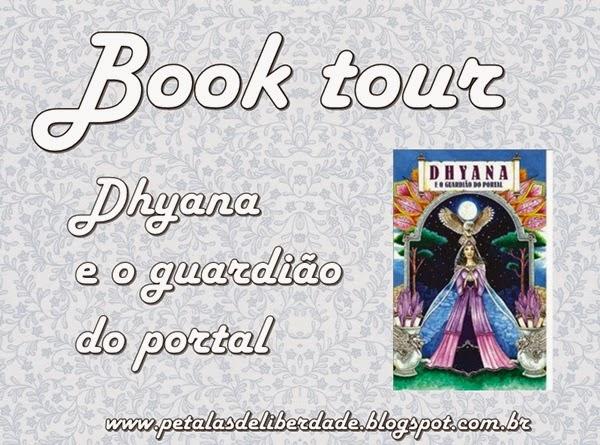 Book Tour, livro, Dhyana e o guardião do portal, inscrições