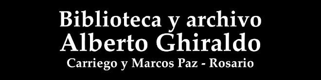 """Biblioteca y Archivo Histórico Social """"Alberto Ghiraldo"""""""