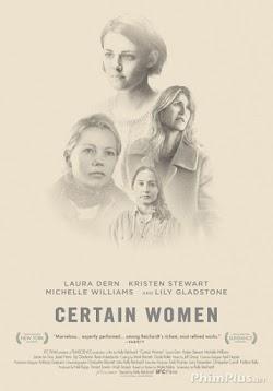 Chuyện Phụ Nữ - Certain Women