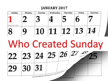 Who Created Sunday