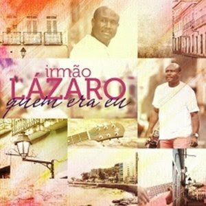 L�zaro - Quem Era Eu 2012