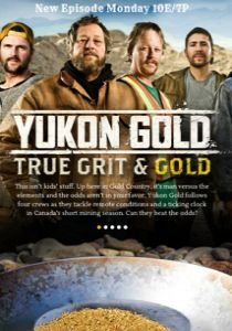 watch YUKON GOLD Season 1 tv streaming series episode free online watch YUKON GOLD Season 1 tv show tv poster tv series free online