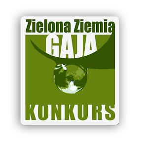 """""""GAJA zielona Ziemia""""."""