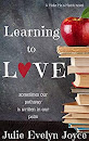 Learning To Love(Make Me a Match Book 2) by Julie Evelyn Joyce