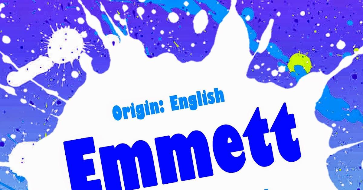 The Art of Naming: Emmett