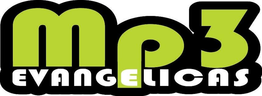 mp3 evangelicas - livros - downloads gospel gratis - mp3 free - ouvir musicas de graça