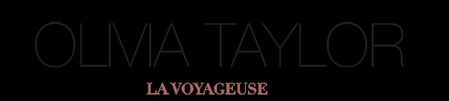 Olivia Taylor; La Voyageuse