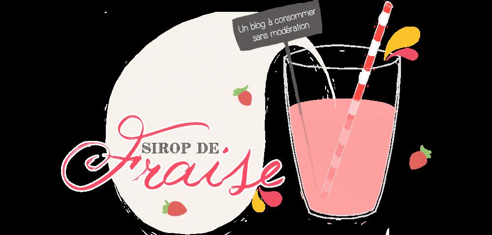 Sirop de fraise - Blog mode et lifestyle.