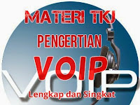 Materi TKJ Pengertian VoIP Lengkap dan Singkat