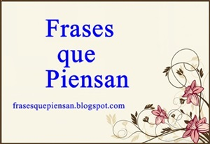 Frases que Piensan