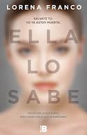 ELLA LO SABE / LORENA FRANCO