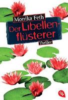 http://www.randomhouse.de/Taschenbuch/Der-Libellenfluesterer/Monika-Feth/e444864.rhd