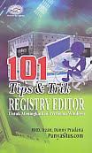 AJIBAYUSTORE  Judul Buku : 101 Tips & Trik Registry Editor Untuk Meningkatkan Performa Windows Pengarang : MHD. Irzan, Danny Pradana Penerbit : Gava Media