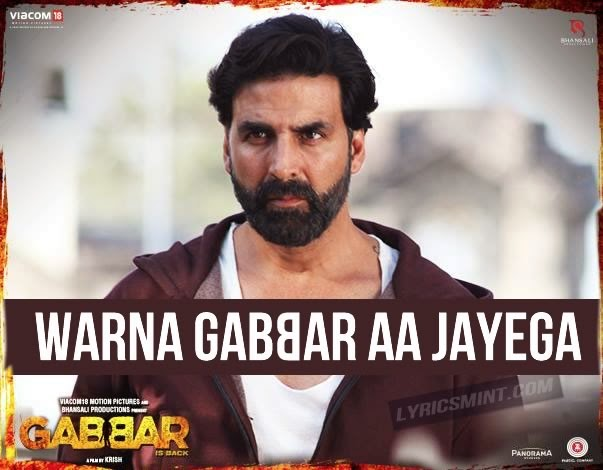 Warna Gabbar Aa Jayega from Gabbar Is Back