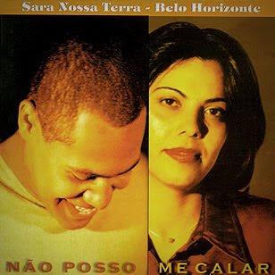Sara Nossa Terra - Belo Horizonte - Não Poso Me Calar 1998