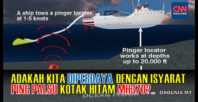 Adakah Kita Diperdaya Dengan Isyarat Ping Palsu Kotak Hitam MH370?